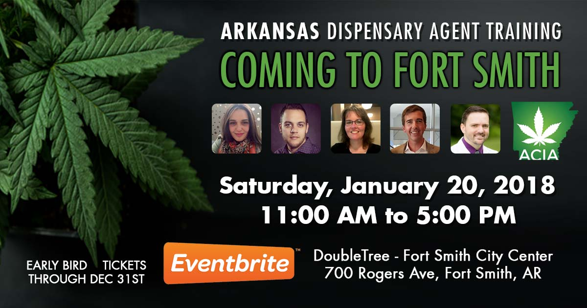 First Official ACIA Arkansas Dispensary Agent Training To Be Held in Fort Smith, Arkansas